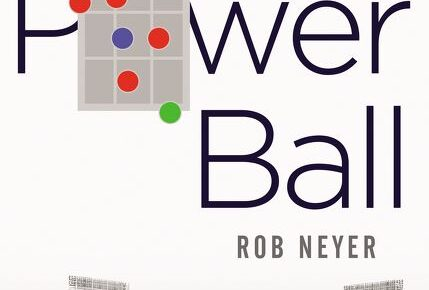 Cover to Power Ball by Rob Neyer.