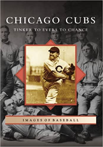 Cover for Chicago Cubs: Tinker to Evers to Chance